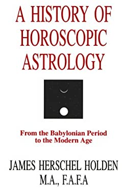 History of Horoscopic Astrology 9780866904636