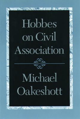 Hobbes on Civil Association 9780865972919