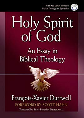 Holy Spirit of God: An Essay in Biblical Theology 9780867167856
