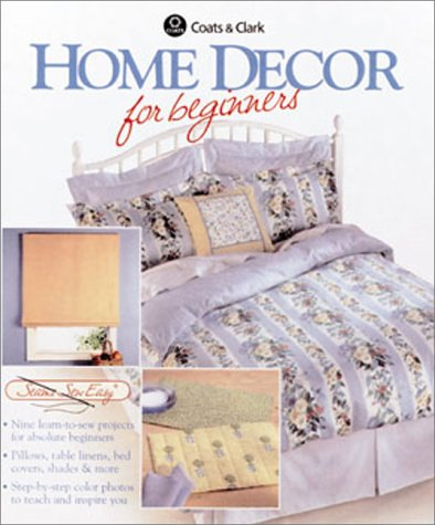 Home Decor for Beginners 9780865733435