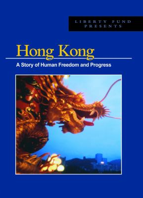 Hong Kong DVD: A Story of Human Freedom and Progress 9780865976108