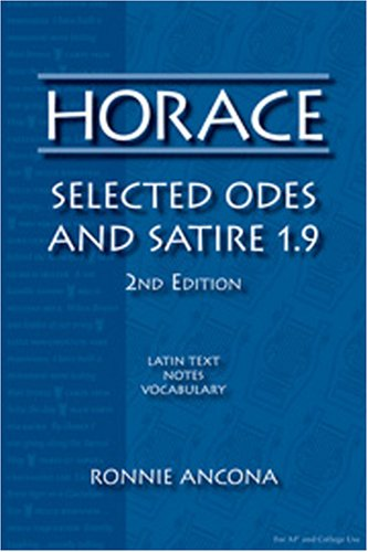 Horace: Selected Odes and Satire 1.9. 9780865166080