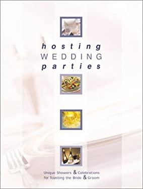 Hosting Wedding Parties 9780865734364