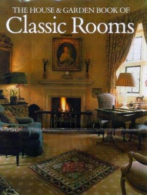 House and Garden Book of Classic Rooms 9780865651180