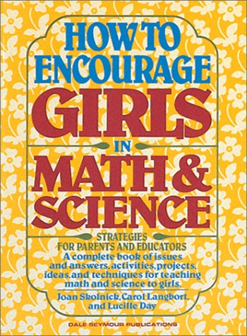 01618 How to Encourage Girls in Math and Science 9780866513234