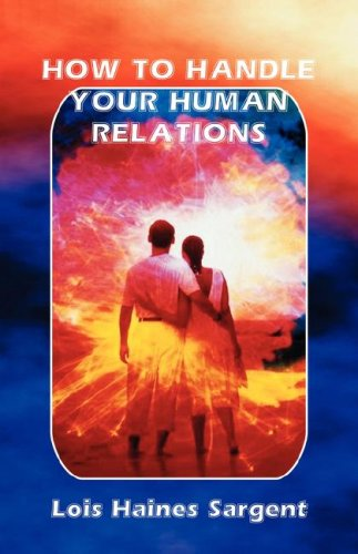 How to Handle Your Human Relations 9780866901536