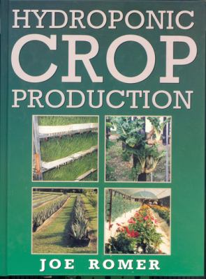 Hydroponic Crop Production 9780864178336