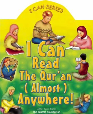 I Can Read the Qur'an Anywhere! 9780860373094