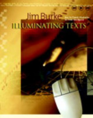 Illuminating Texts: How to Teach Students to Read the World 9780867094978