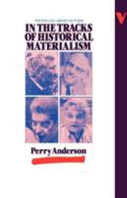 In the Tracks of Historical Materialism 9780860917762