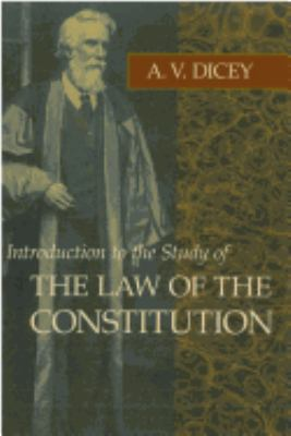 Introduction to the Study of the Law of the Constitution 9780865970021