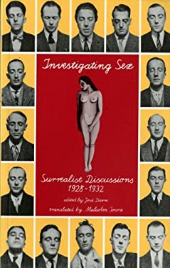 Investigating Sex: Surrealist Discussions 9780860916031