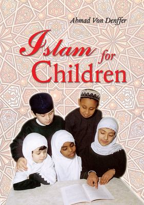 Islam for Children 9780860370857