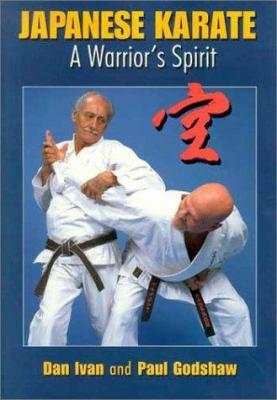 Japanese Karate: A Warrior's Spirit 9780865682108