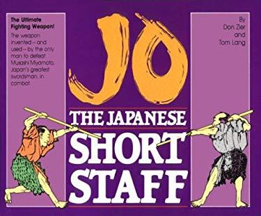 Jo, the Japanese Short Staff 9780865680586