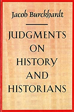 Judgments on History and Historians 9780865972063