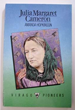 Julia Margaret Cameron (Pioneers) - Hopkinson, Amanda