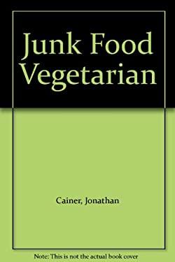 Junk Food Vegetarian (9780861884797) photo