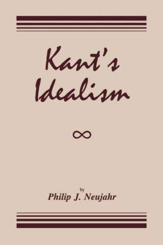 Kant's Idealism 9780865544765