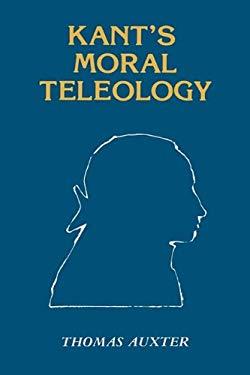 Kant's Moral Teleology 9780865540224