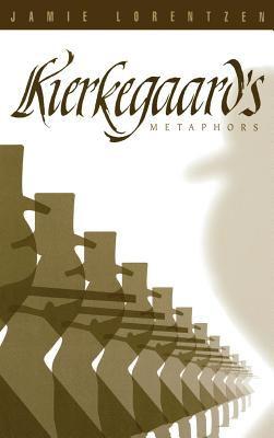 Kierkegaard's Metaphors 9780865547315