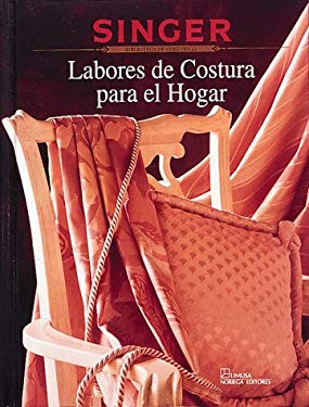 Labores de Costura Para El Hogar = Sewing Projects for the Home 9780865732926