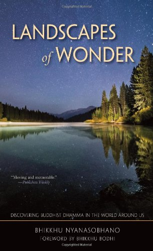 Landscapes of Wonder: Discovering Buddhist Dharma in the World Around Us 9780861711420