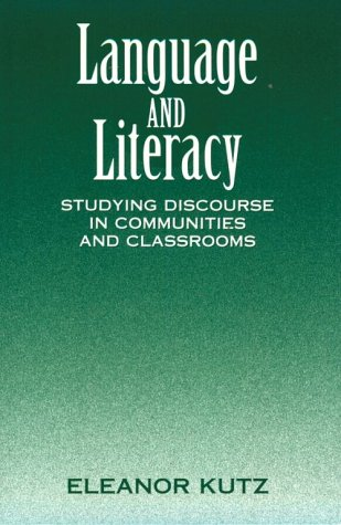 Language and Literacy: Studying Discourse in Communities and Classrooms 9780867093865