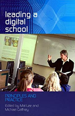 Leading a Digital School: Principles and Practice 9780864318961
