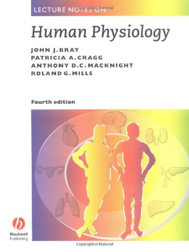Lecture Notes on Human Physiology, Fourth Edition 9780865427754