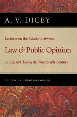 Lectures on the Relation Between Law and Public Opinion in England During the Nineteenth Century 9780865977006