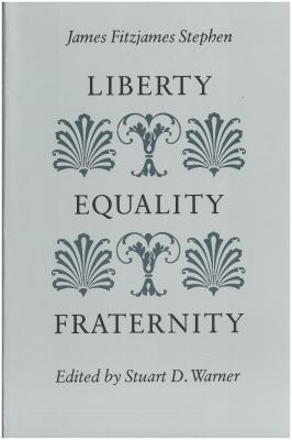 Liberty, Equality, Fraternity 9780865971103