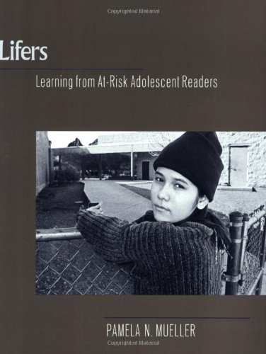 Lifers: Learning from At-Risk Adolescent Readers 9780867095142