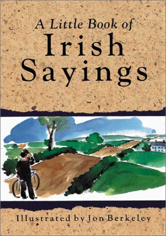 Little Book of Irish Sayings 9780862815172