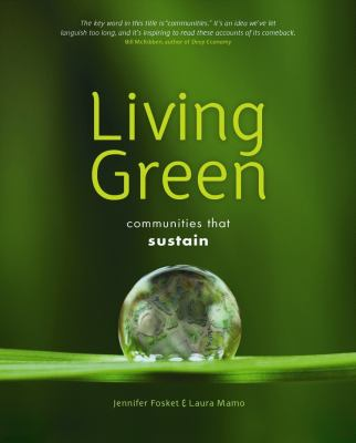 Living Green: Communities That Sustain 9780865716476