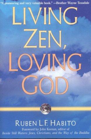Living Zen, Loving God 9780861713837