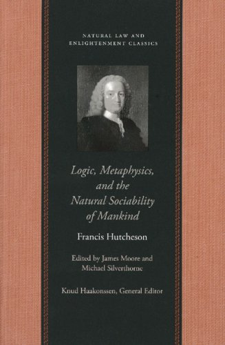 Logic, Metaphysics, and the Natural Sociability of Mankind 9780865974470