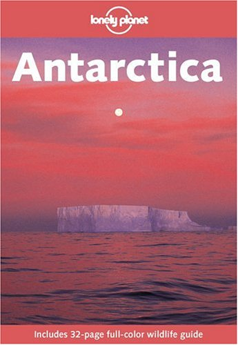 Lonely Planet Antarctica 9780864427724