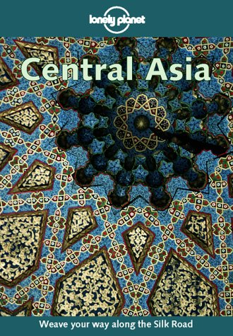 Lonely Planet Central Asia 9780864426734
