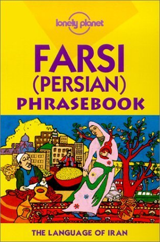 Lonely Planet Farsi (Persian) Phrasebook 9780864425812