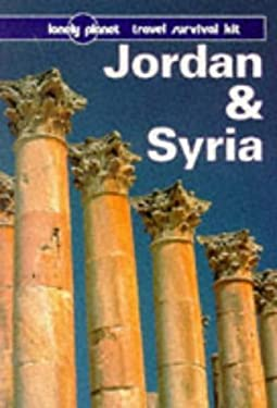 Lonely Planet Jordan & Syria: Travel Survival Kit 9780864424273