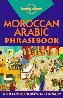Lonely Planet Moroccan Arabic Phrasebook 9780864425867