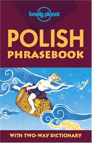 Lonely Planet Polish Phrasebook 9780864425881