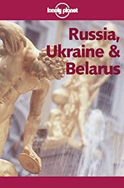 Lonely Planet Russia, Ukraine & Belarus 9780864427137