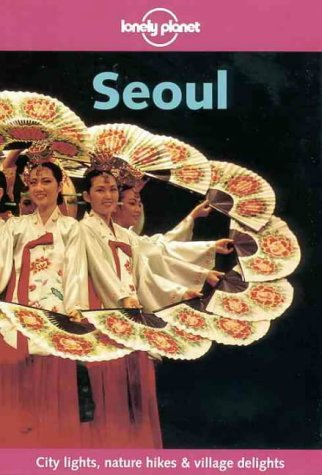 Lonely Planet Seoul 9780864427793
