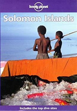 Lonely Planet Solomon Islands: Travel Survival Kit 9780864424051