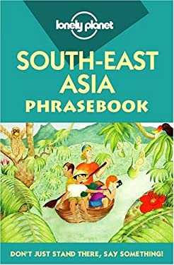 Lonely Planet South-East Asia Phrasebook 9780864424358