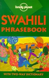 Lonely Planet Swahili Phrasebook 2/E