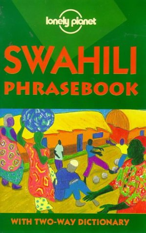 Lonely Planet Swahili Phrasebook 2/E 9780864425096
