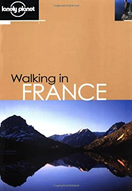 Lonely Planet Walking in France 9780864426017
